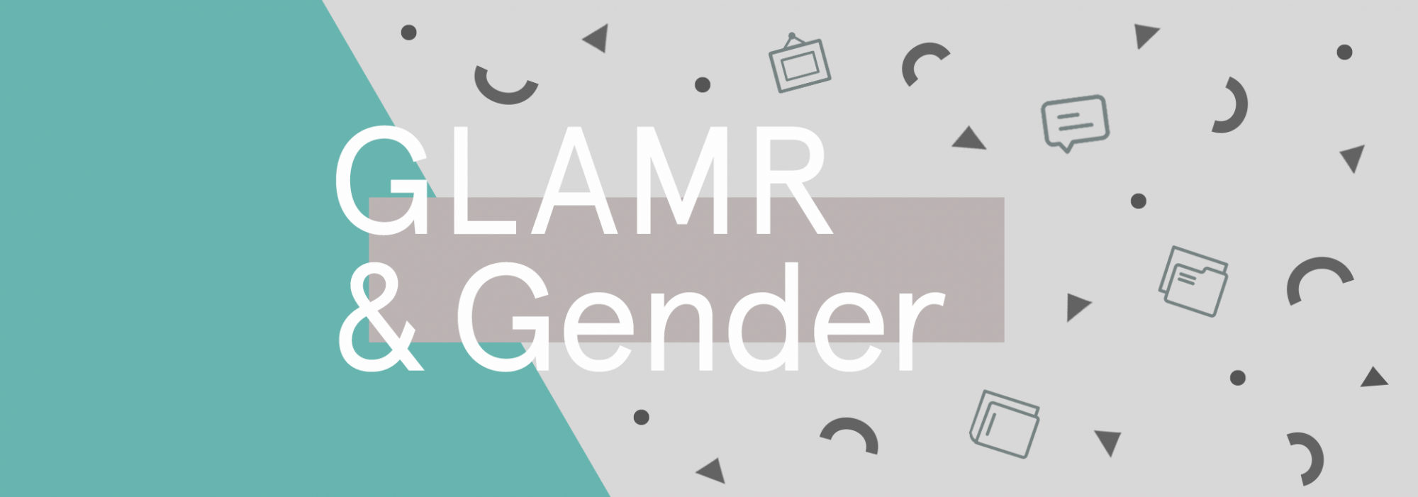 Exploring the intersections of GLAMR and gender